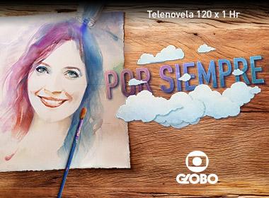 POR SIEMPRE - Globo